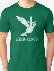 Bird Jesus Shirt Unisex T-Shirt