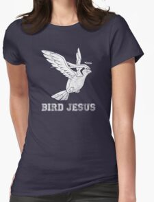 Bird Jesus Shirt Womens Fitted T-Shirt