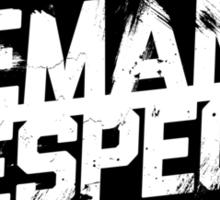 Demand Respect - Tilt Black Sticker