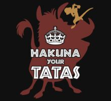 Hakuna Your Tatas by dauntlessds