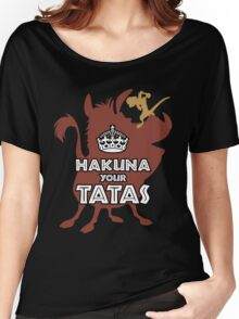 Hakuna Your Tatas Women's Relaxed Fit T-Shirt
