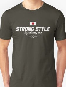 Strong Style Tokyo Wrestling Club (White Text) Unisex T-Shirt