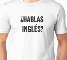Do you speak English? (Spanish) Unisex T-Shirt