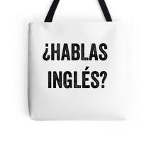 Do you speak English? (Spanish) Tote Bag