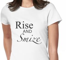 Rise and Smize - an ANTM/Tyra Banks tee. Womens Fitted T-Shirt
