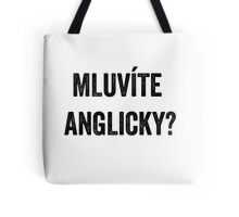 Do you speak English? (Czech) Tote Bag