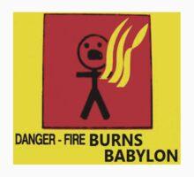 FIRE BURNS BABYLON by kitsophrenik