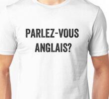 Do you speak English? (French) Unisex T-Shirt