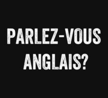 Do you speak English? (French) (White) T-Shirt