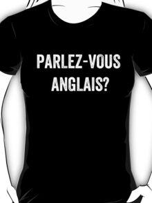 Do you speak English? (French) (White) T-Shirt