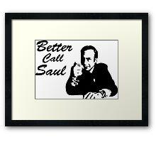 Breaking Bad - Better Call Saul Framed Print