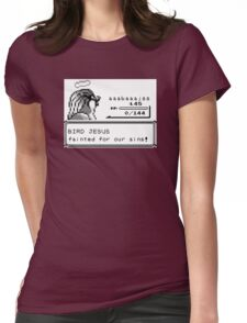 Bird Jesus Fainted For Our Sins Womens Fitted T-Shirt