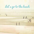Let's Go to the Beach by sweetprovidence