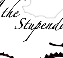 O, Smaug the Stupendous. Sticker