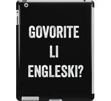 Do you speak English? (Croatian) White iPad Case/Skin
