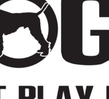 Real dogs play you! Sticker