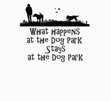 What happens in dogpark? Unisex T-Shirt