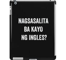 Do you speak English? (Filipino) (White) iPad Case/Skin