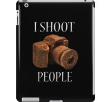 I Shoot People iPad Case/Skin