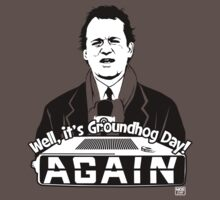 Groundhog Day by moseisly