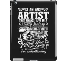 I AM AN ARTIST iPad Case/Skin
