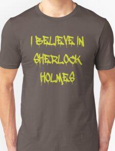 Sherlock - I Believe in Sherlock Holmes T-Shirt