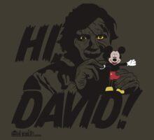 Hi, David! by Mos Graphix