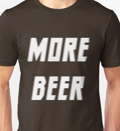 more beer Unisex T-Shirt