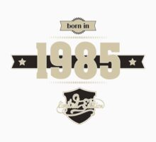 Born in 1985 (Cream&Choco) Kids Clothes