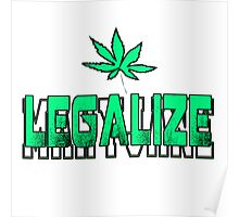 Legalize-Marijuana-Mary Jane-#1 Poster