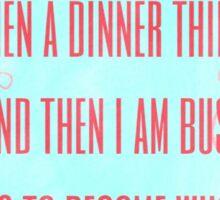 Girls - I Am Busy Sticker