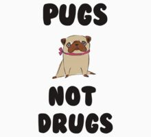 Pugs Not Drugs by SamanthaMirosch
