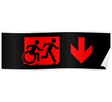 Accessible Means of Egress Icon and Running Man Emergency Exit Sign, Right Hand Down Arrow Poster