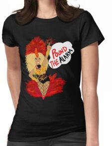 Pound the ALARM! Womens Fitted T-Shirt