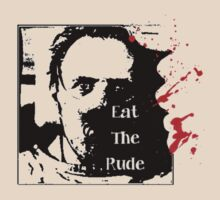 Eat The Rude by RobbiLee100