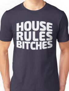House Rules Bitches [Beer Pong Shirt] White Ink Unisex T-Shirt