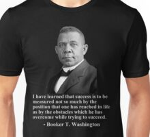 Booker T. Washington- Success Unisex T-Shirt