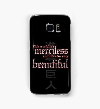 Merciless and Beautiful Samsung Galaxy Case/Skin