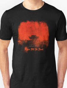 There Will Be Flood T-Shirt