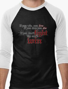 If you don't fight, you can't win Men's Baseball ¾ T-Shirt