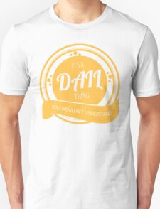 It's a DAIL thing T-Shirt