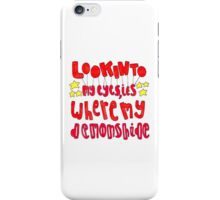Demons lyric art iPhone Case/Skin