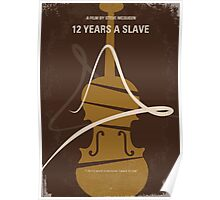 No268 My 12 years a slave minimal movie poster Poster