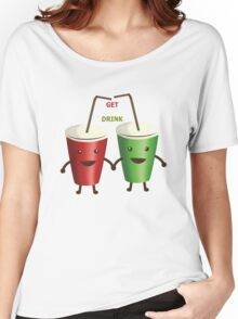 Get a drink Women's Relaxed Fit T-Shirt