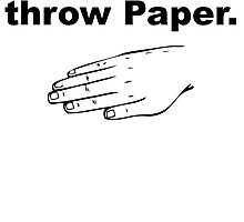 Always Throw Paper by kwg2200