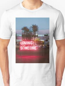 Loving Someone - The 1975 T-Shirt