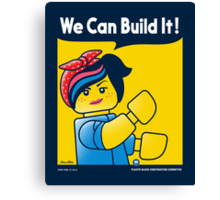 WE CAN BUILD IT! Canvas Print