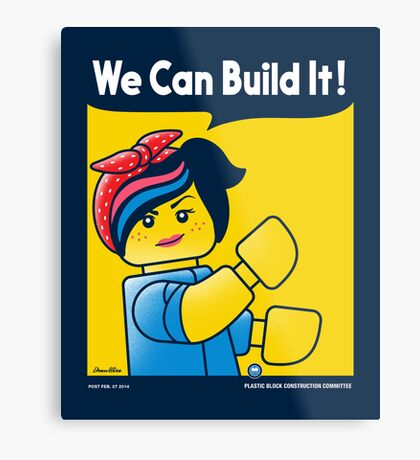 WE CAN BUILD IT! Metal Print