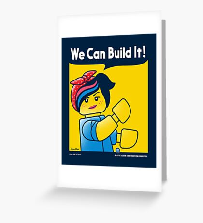 WE CAN BUILD IT! Greeting Card