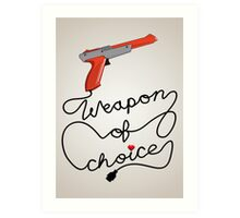 Weapon of Choice (2014 Revamped Version) Art Print